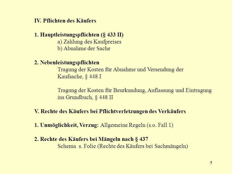 6 Sachmangel § 434 I 1 Vereinbarung § 434 I 2 (subj.