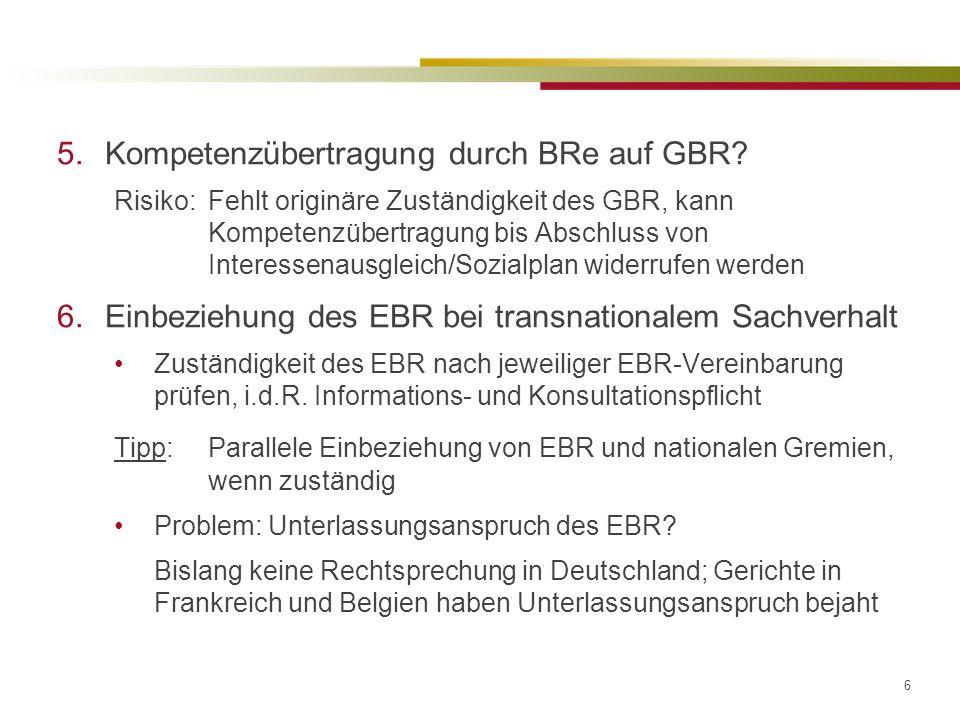 6 5.Kompetenzübertragung durch BRe auf GBR.