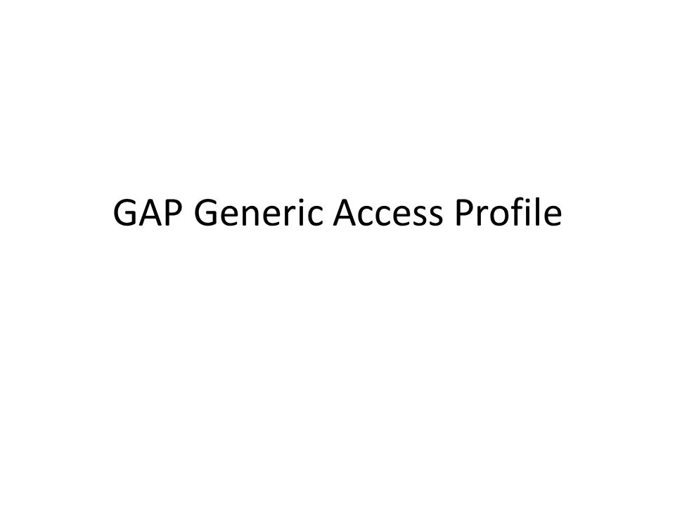GAP Generic Access Profile