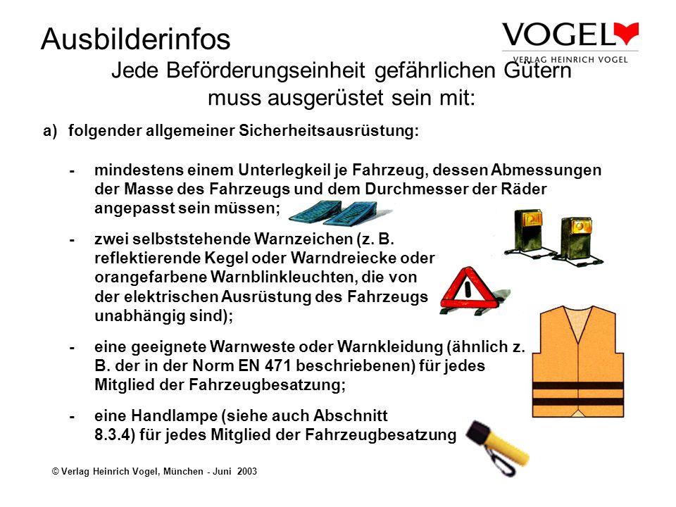 Ausbilderinfos © Verlag Heinrich Vogel, München - Juni 2003 Allgemeines zur Schutzausrüstung: Die Schutzausrüstung soll bei Unfällen und Zwischenfällen den Fahrer und Beifahrer schützen, wenn Notmaßnahmen durchgeführt werden müssen.