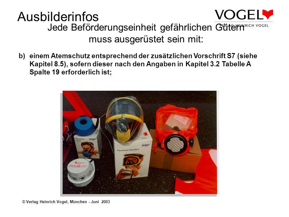 Ausbilderinfos © Verlag Heinrich Vogel, München - Juni 2003 a)folgender allgemeiner Sicherheitsausrüstung: -mindestens einem Unterlegkeil je Fahrzeug, dessen Abmessungen der Masse des Fahrzeugs und dem Durchmesser der Räder angepasst sein müssen; -zwei selbststehende Warnzeichen (z.
