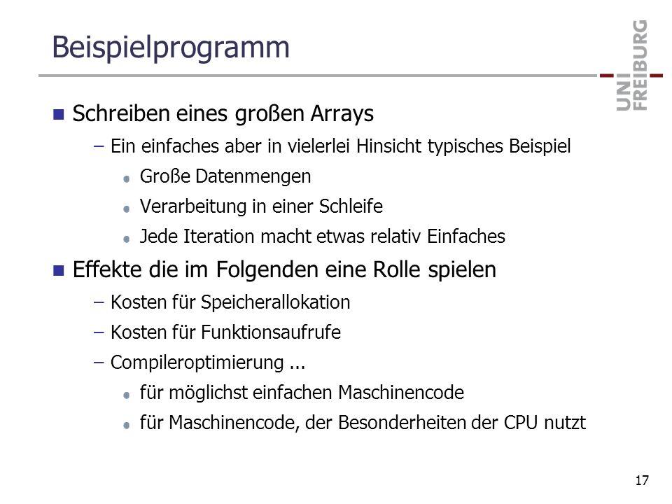 Beispielprogramm Schreiben eines großen Arrays –Ein einfaches aber in vielerlei Hinsicht typisches Beispiel Große Datenmengen Verarbeitung in einer Sc