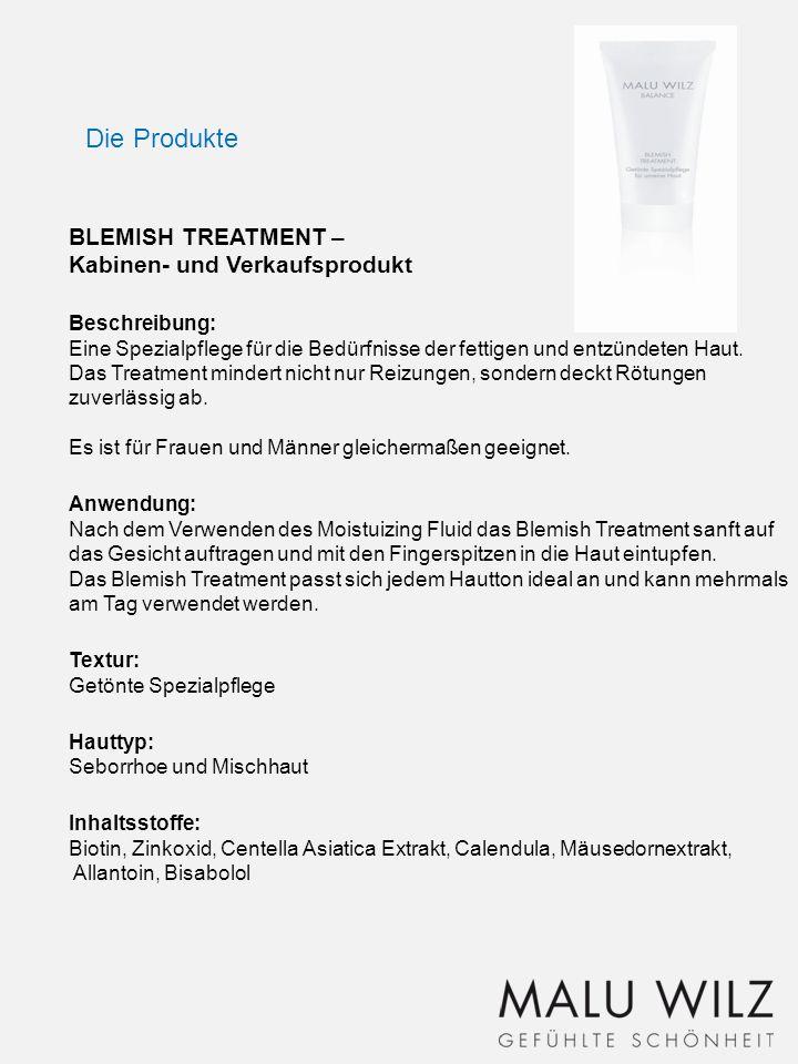BLEMISH TREATMENT – Kabinen- und Verkaufsprodukt Beschreibung: Eine Spezialpflege für die Bedürfnisse der fettigen und entzündeten Haut. Das Treatment