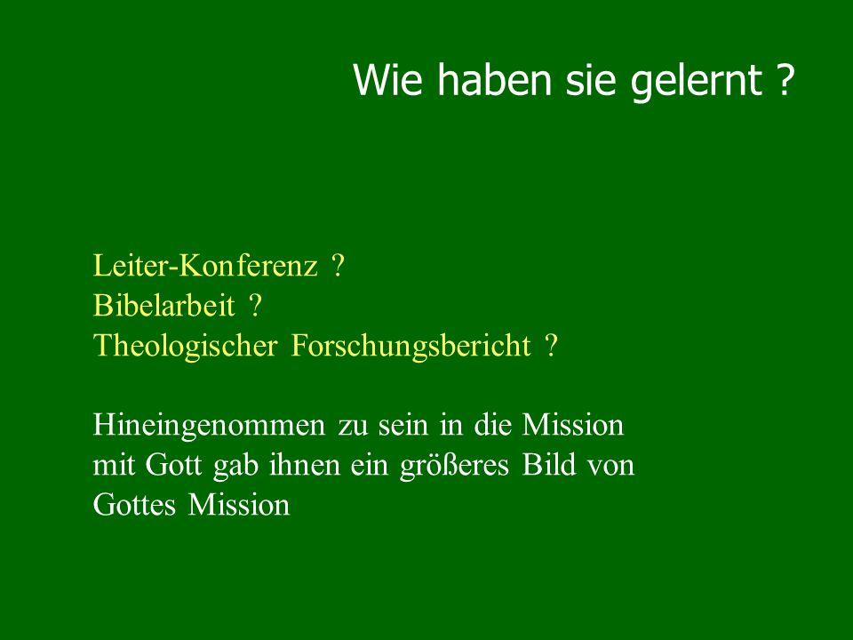 Leiter-Konferenz ? Bibelarbeit ? Theologischer Forschungsbericht ? Hineingenommen zu sein in die Mission mit Gott gab ihnen ein größeres Bild von Gott
