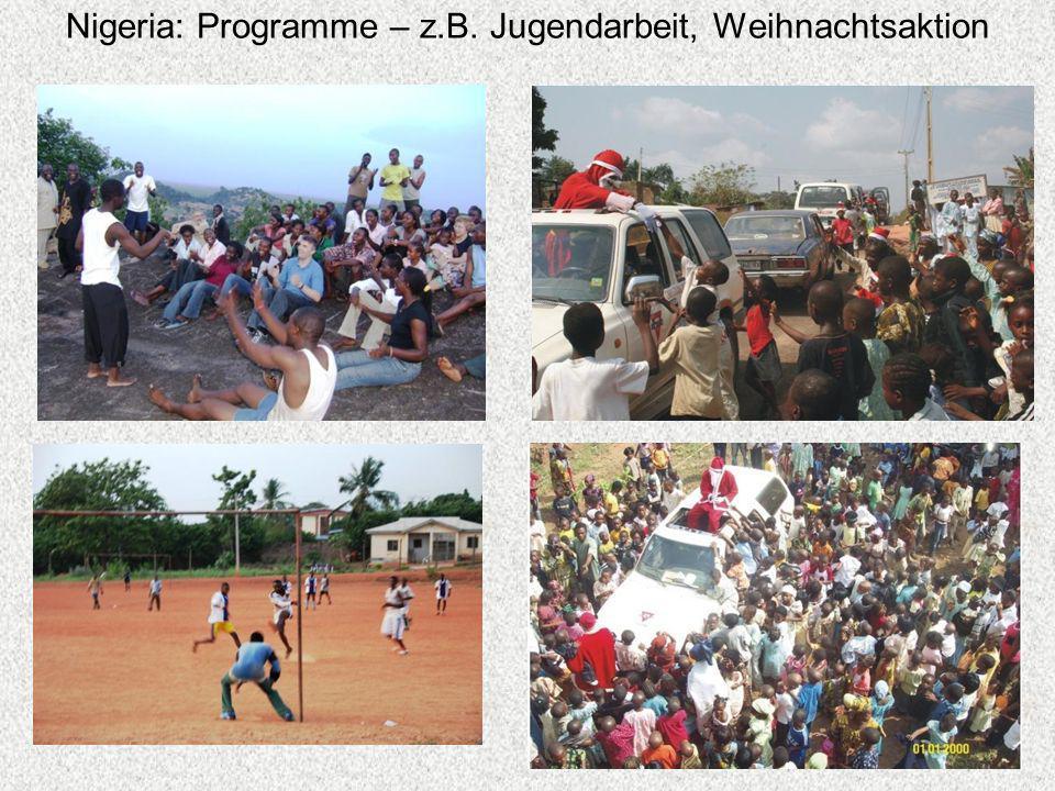 Nigeria: Programme – z.B. Jugendarbeit, Weihnachtsaktion Nigeria: Programme