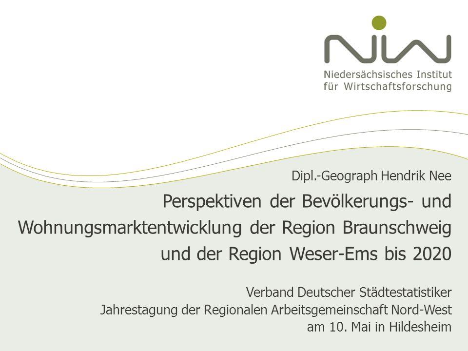Perspektiven der Bevölkerungs- und Wohnungsmarktentwicklung der Region Braunschweig und der Region Weser-Ems bis 2020 Verband Deutscher Städtestatisti