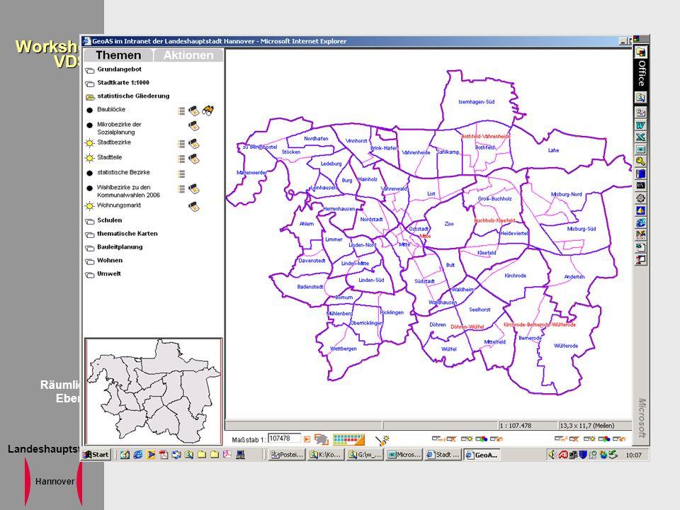 Landeshauptstadt Hannover WorkshopVDST Räumliche Ebenen Räumliche Beobachtungsebenen Stadt, Stadtbezirke (11), Stadtteile (51), Wohnungsmarktbezirke (