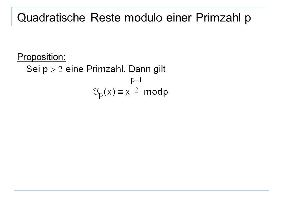Quadratische Reste modulo einer Primzahl p Proposition: