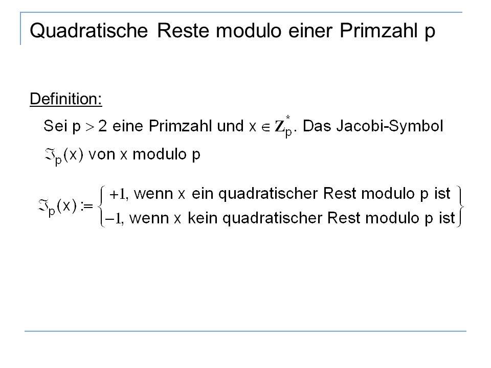 Quadratische Reste modulo einer Primzahl p Definition: