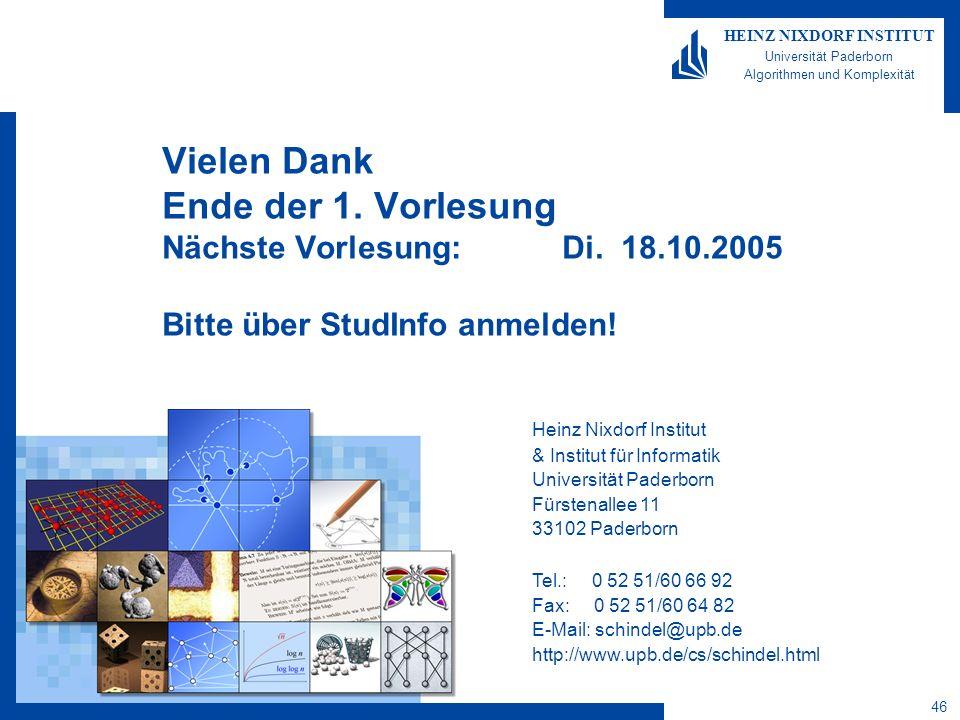46 HEINZ NIXDORF INSTITUT Universität Paderborn Algorithmen und Komplexität Heinz Nixdorf Institut & Institut für Informatik Universität Paderborn Für