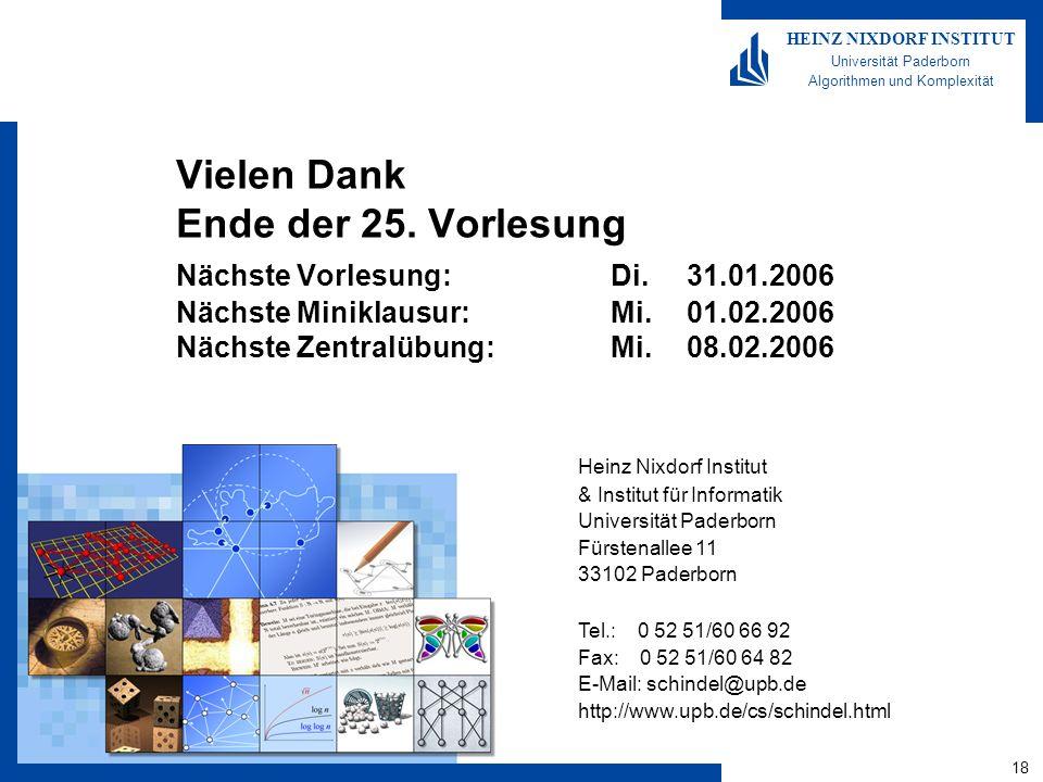 18 HEINZ NIXDORF INSTITUT Universität Paderborn Algorithmen und Komplexität Heinz Nixdorf Institut & Institut für Informatik Universität Paderborn Für