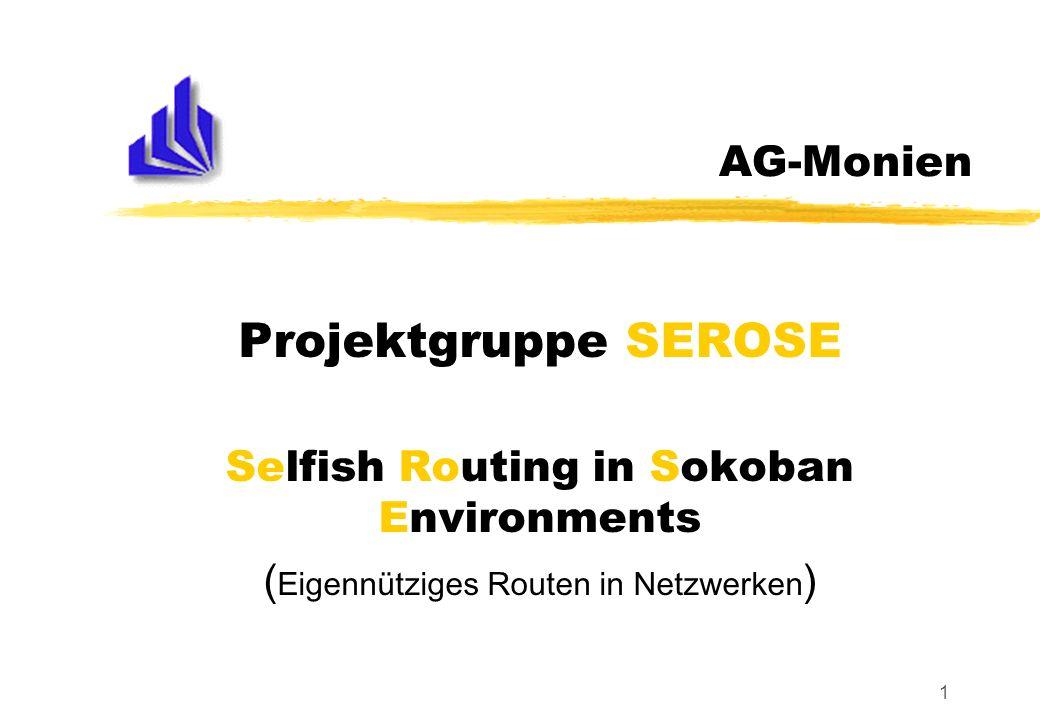 PG-SEROSEAG Monien 12 Kontaktinformationen Ansprechpartner: Burkhard Monien (bm@upb.de) Rainer Feldmann (obelix@upb.de) F2.416, Tel.: 60-6732 Homepage: www.upb.de/cs/obelix/sokoban.html (ab IX 2004)www.upb.de/cs/obelix/sokoban.html