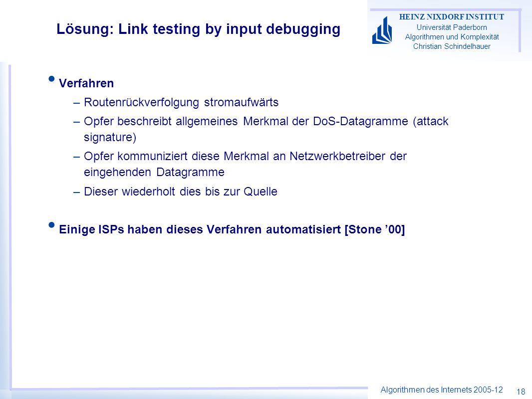 Algorithmen des Internets 2005-12 HEINZ NIXDORF INSTITUT Universität Paderborn Algorithmen und Komplexität Christian Schindelhauer 18 Lösung: Link tes