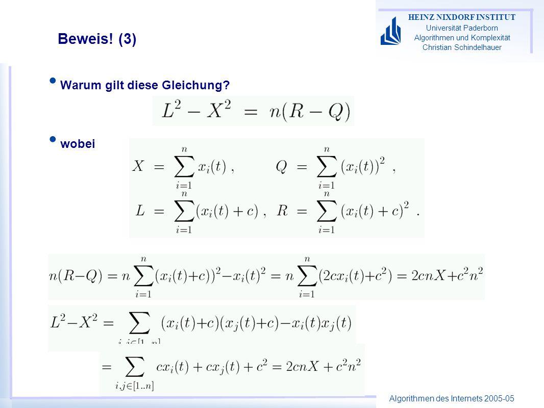 Algorithmen des Internets 2005-05 HEINZ NIXDORF INSTITUT Universität Paderborn Algorithmen und Komplexität Christian Schindelhauer Beweis! (3) Warum g
