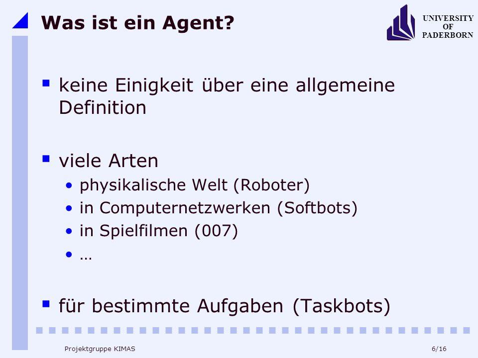 17/16 UNIVERSITY OF PADERBORN Projektgruppe KIMAS Model-Based Agent