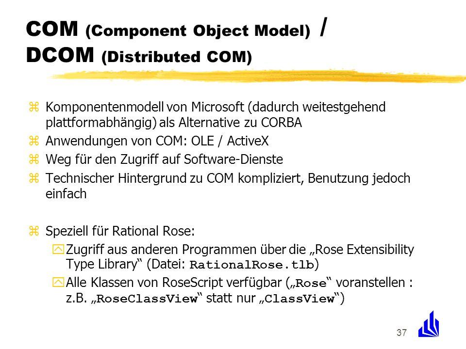 37 COM (Component Object Model) / DCOM (Distributed COM) zKomponentenmodell von Microsoft (dadurch weitestgehend plattformabhängig) als Alternative zu