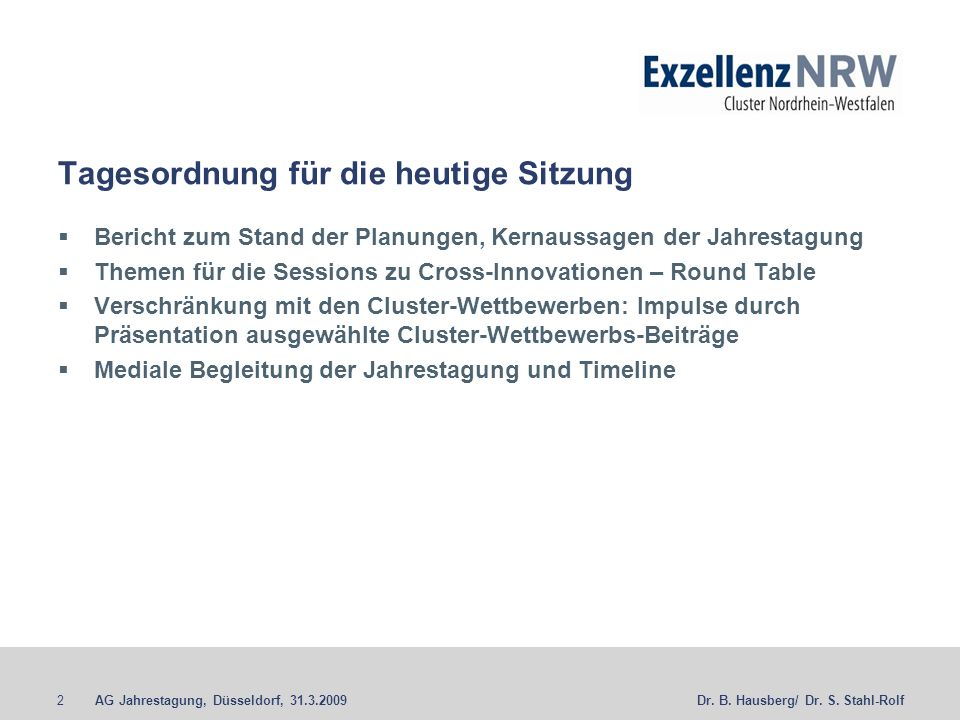 AG Jahrestagung, Düsseldorf, 31.3.20092Dr. B. Hausberg/ Dr.