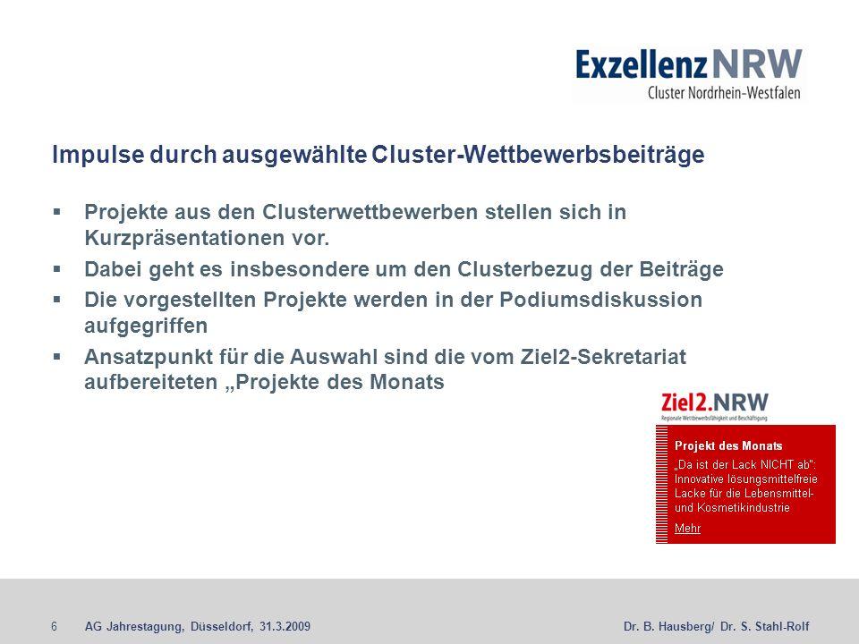 AG Jahrestagung, Düsseldorf, 31.3.20096Dr. B. Hausberg/ Dr.