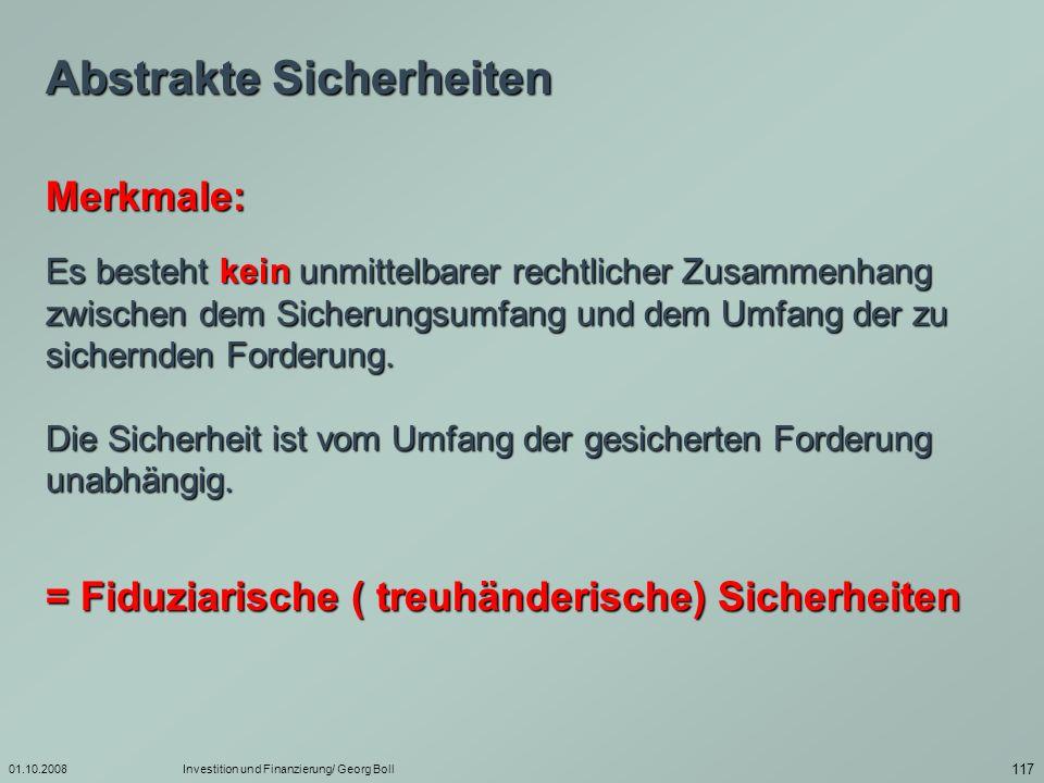 01.10.2008Investition und Finanzierung/ Georg Boll 118 Bürgschaften