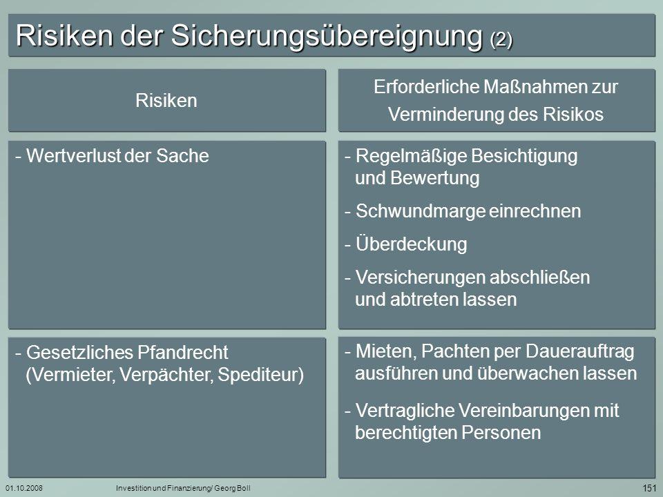 01.10.2008Investition und Finanzierung/ Georg Boll 152 Zessionen