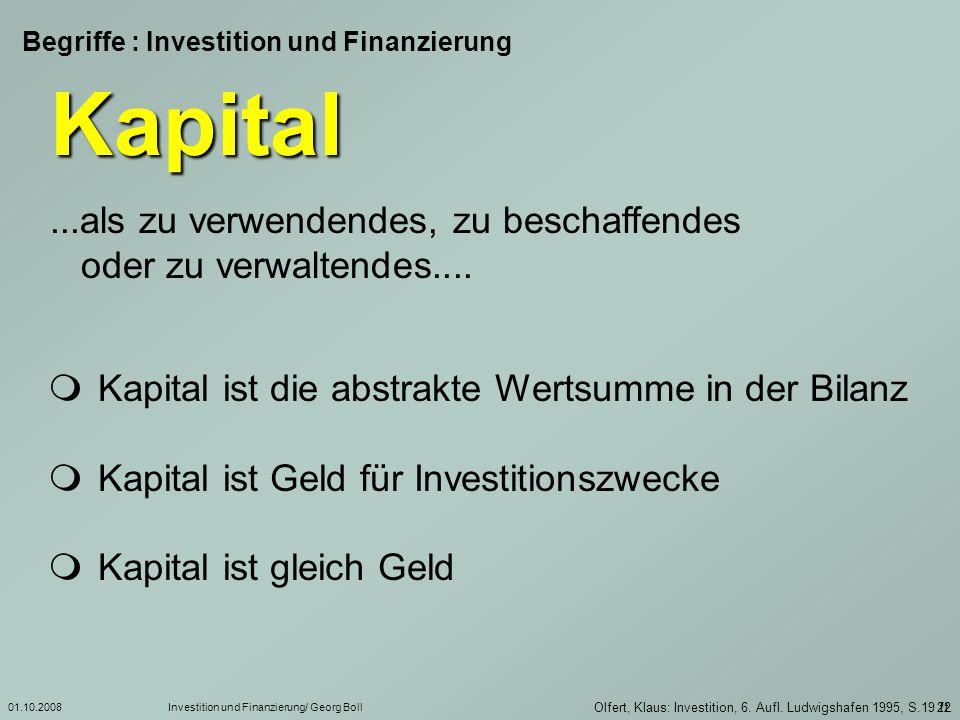 01.10.2008Investition und Finanzierung/ Georg Boll 23 1) Perridon, Steiner: Finanzwirtschaft der Unternehmung, 10.