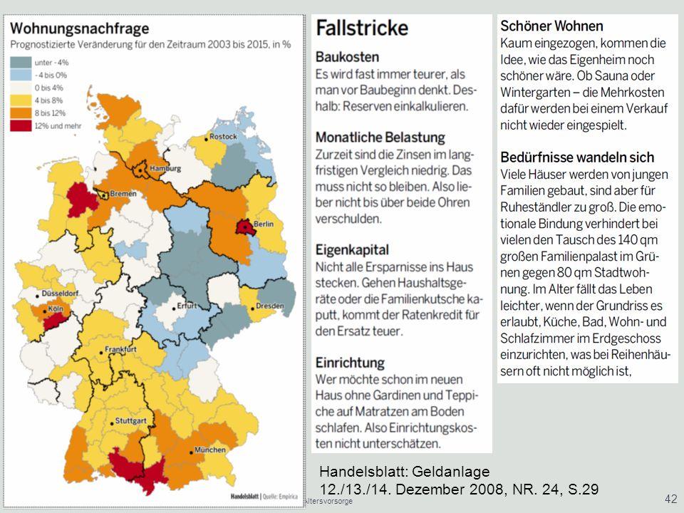 21.01.2014Vermögensaufbau/ Vermögensverwaltung/ Altersvorsorge 42 Handelsblatt: Geldanlage 12./13./14. Dezember 2008, NR. 24, S.29