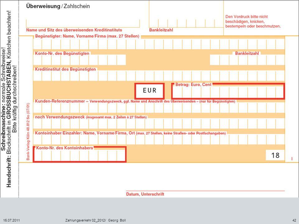 15.07.2011Zahlungsverkehr 02_2012/ Georg Boll42
