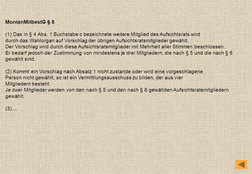 MontanMitbestG § 8 (1) Das in § 4 Abs.