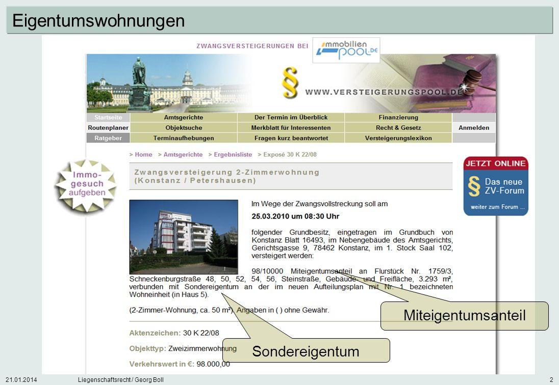 21.01.2014Liegenschaftsrecht / Georg Boll2 Miteigentumsanteil Sondereigentum Eigentumswohnungen