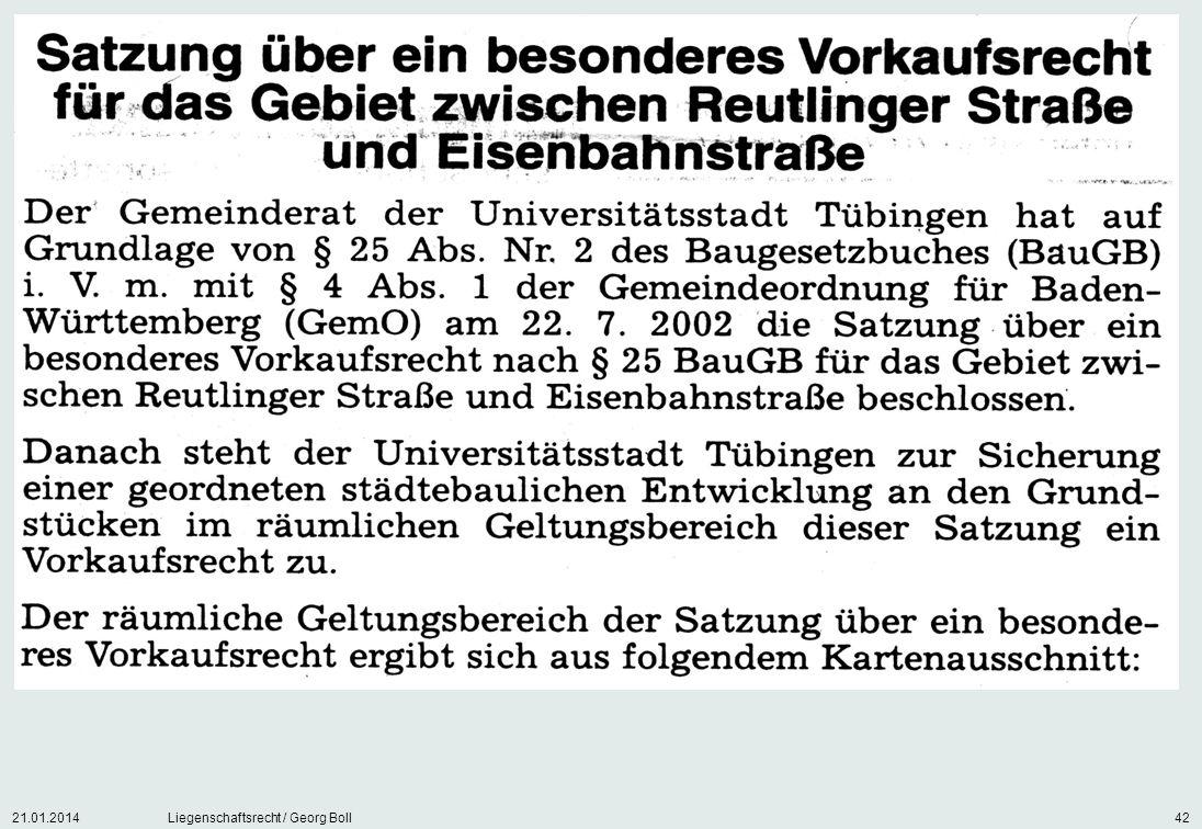 21.01.2014Liegenschaftsrecht / Georg Boll42