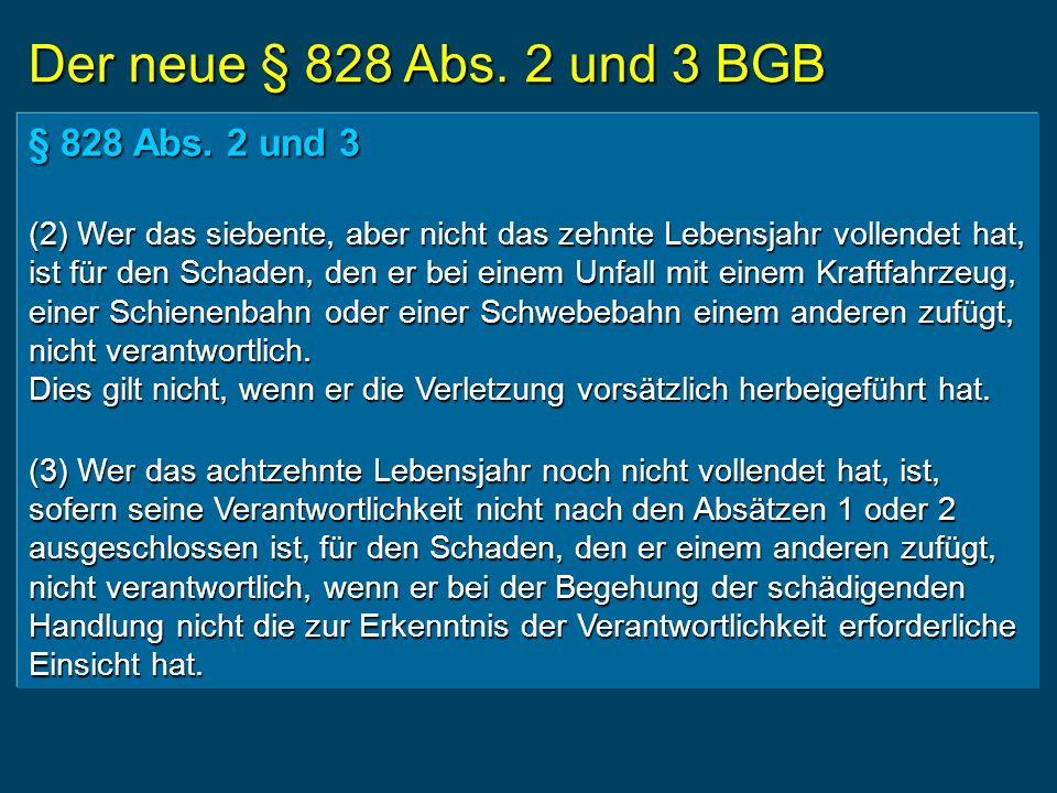 Der neue § 828 Abs. 2 und 3 BGB § 828 Abs.