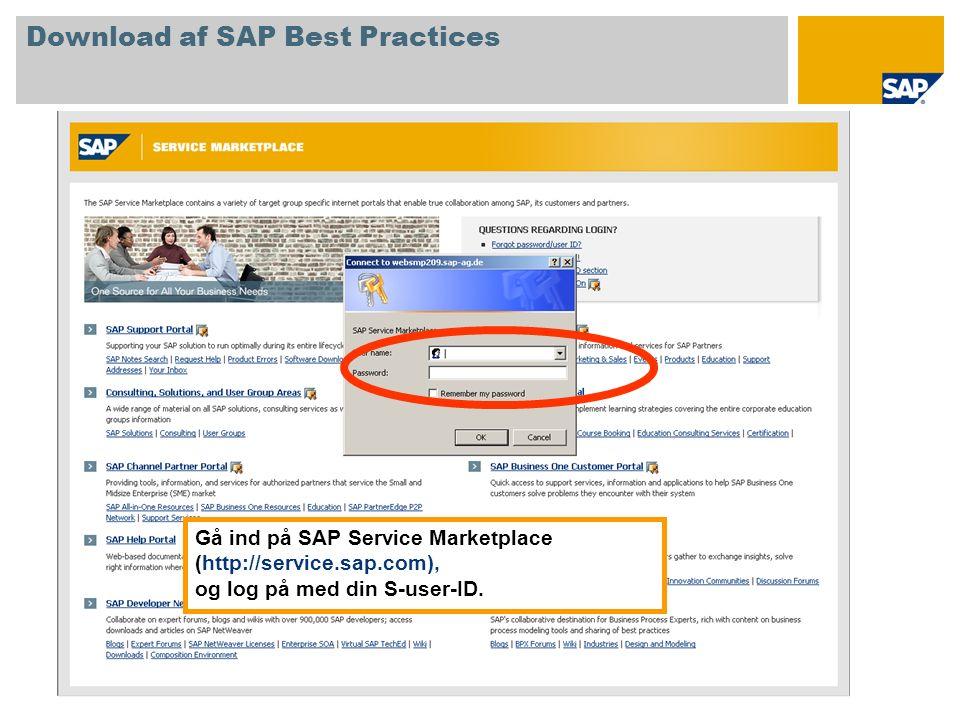 Gå ind på SAP Service Marketplace (http://service.sap.com), og log på med din S-user-ID.