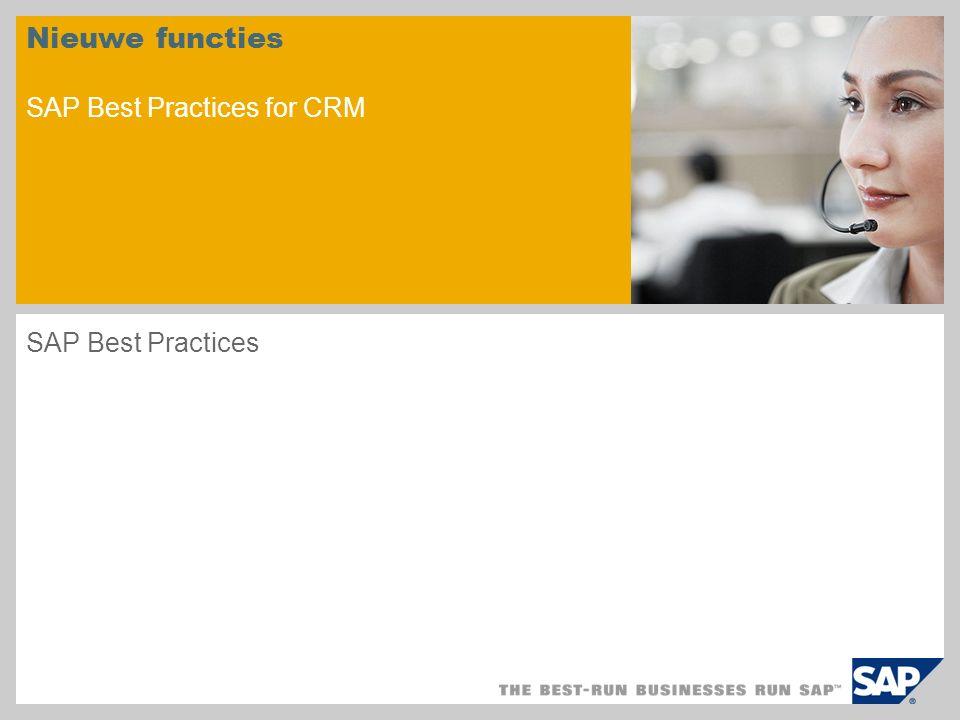 Nieuwe functies SAP Best Practices for CRM SAP Best Practices