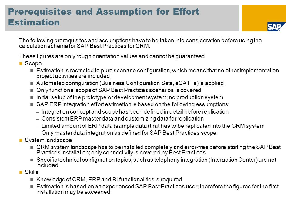 Calculation Scheme Use The SAP Best Practices for CRM configuration is divided into separate configuration units, so- called Building Blocks.