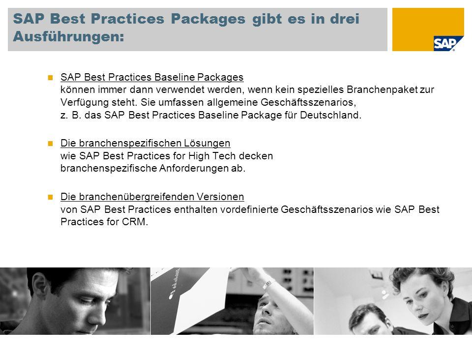 SAP Best Practices Packages gibt es in drei Ausführungen: SAP Best Practices Baseline Packages können immer dann verwendet werden, wenn kein spezielle