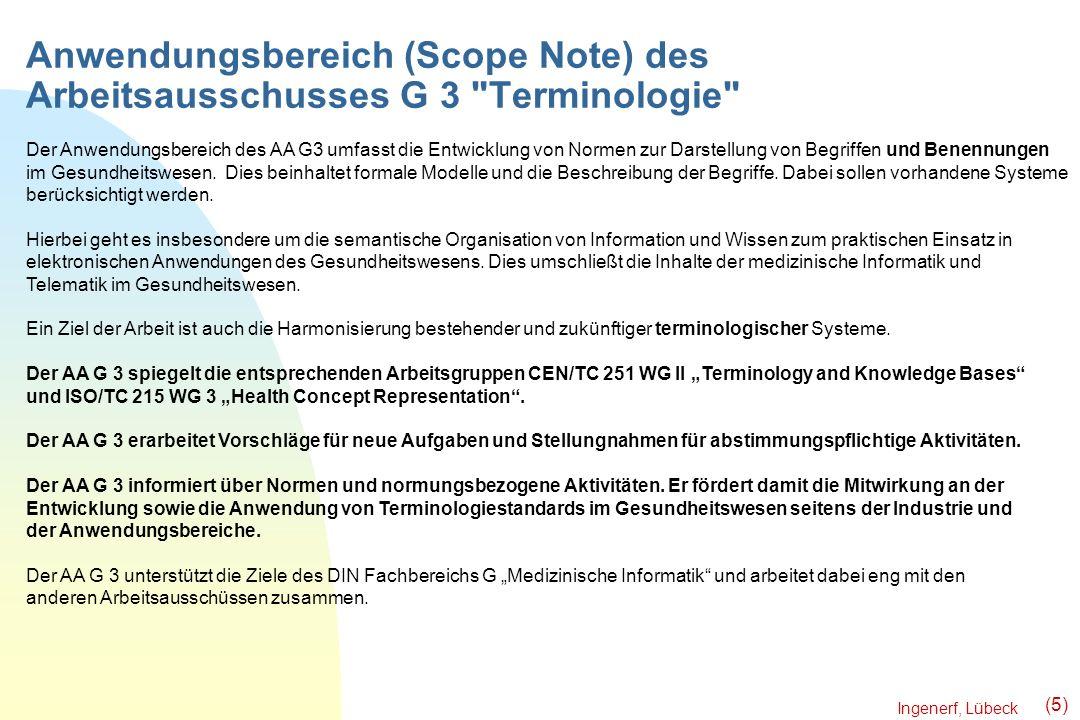 Ingenerf, Lübeck (5) Anwendungsbereich (Scope Note) des Arbeitsausschusses G 3