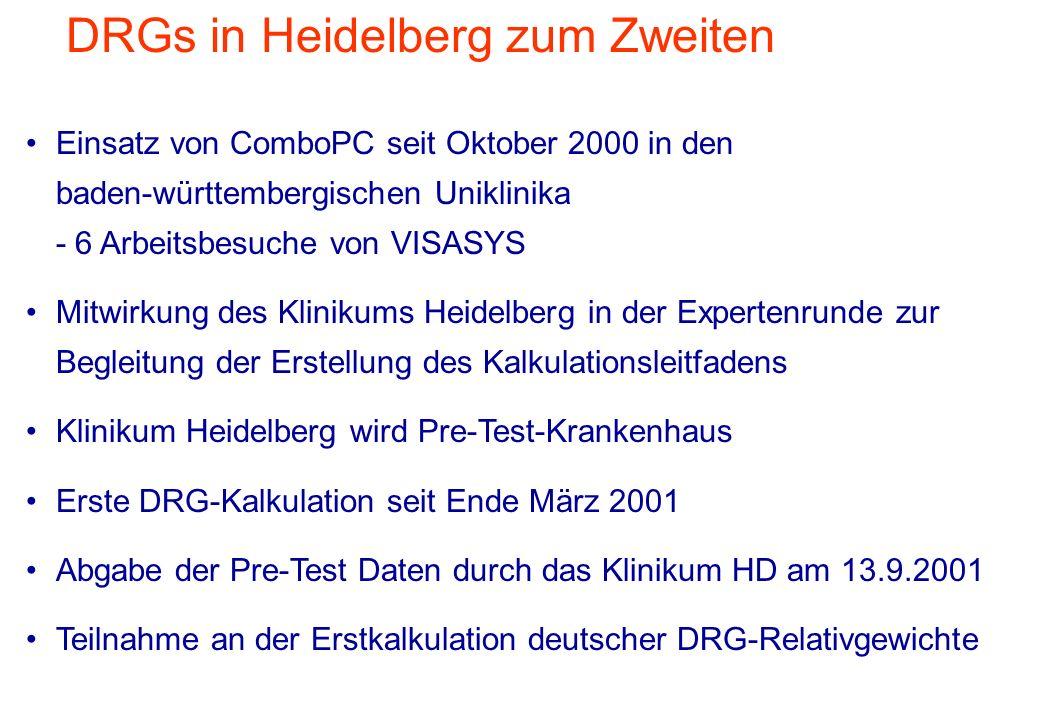 DRGs in Heidelberg zum Zweiten Einsatz von ComboPC seit Oktober 2000 in den baden-württembergischen Uniklinika - 6 Arbeitsbesuche von VISASYS Mitwirku