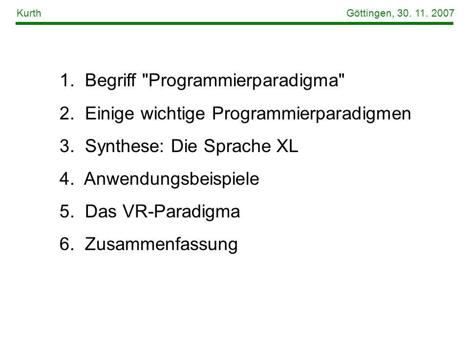 1. Begriff Programmierparadigma 2. Einige wichtige Programmierparadigmen 3.