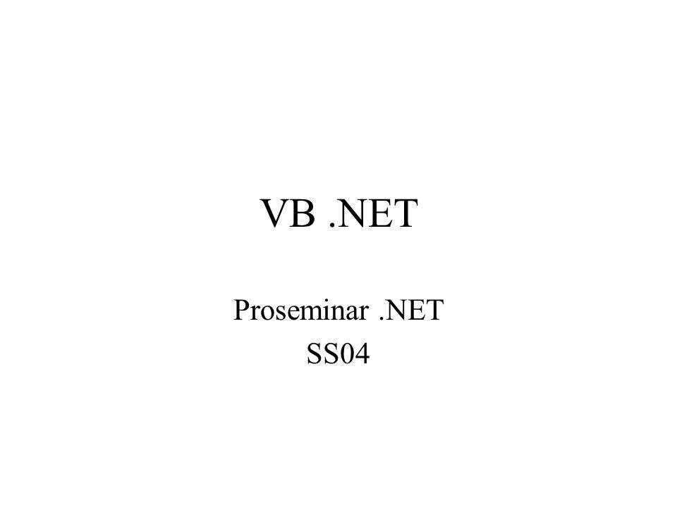VB.NET Proseminar.NET SS04