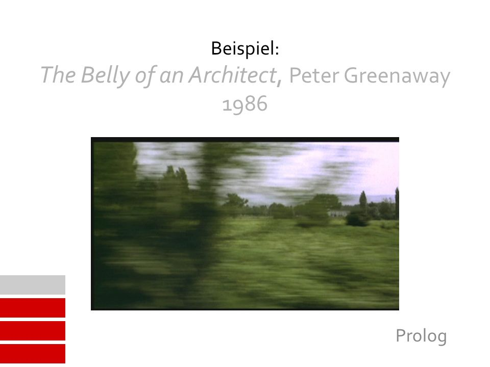 Beispiel: The Belly of an Architect, Peter Greenaway 1986 Prolog