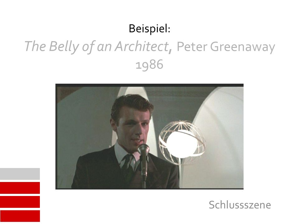 Beispiel: The Belly of an Architect, Peter Greenaway 1986 Schlussszene