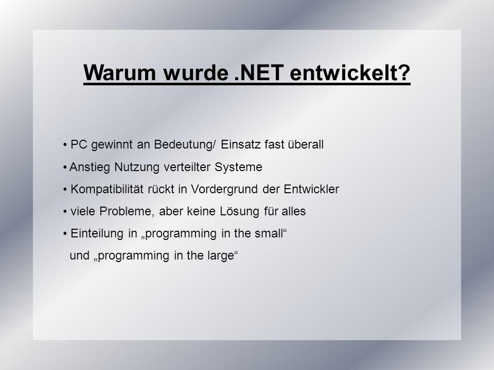Warum wurde.NET entwickelt.