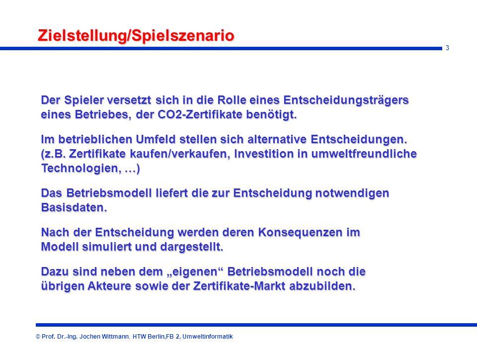 3 Zielstellung/Spielszenario © Prof.Dr.-Ing.