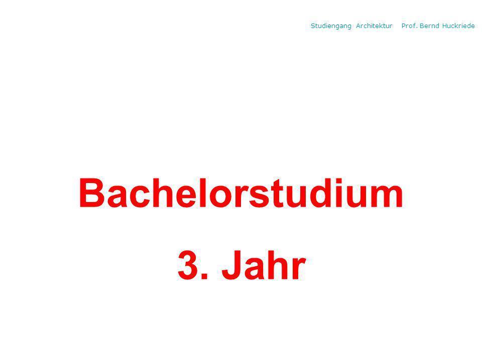 Studiengang Architektur Prof. Bernd Huckriede