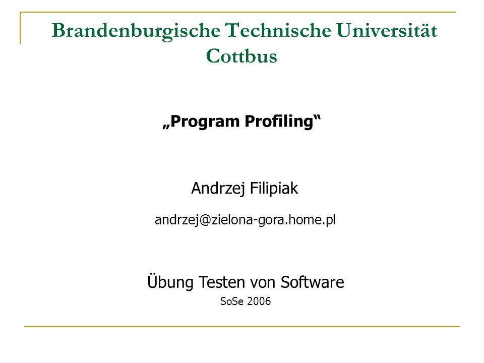 Gliederung Einleitung gprof GNU Profiler Eclipse Test & Performance Tools Platform Zusammenfassung Literatur / Quellen Übung Testen von Software 2