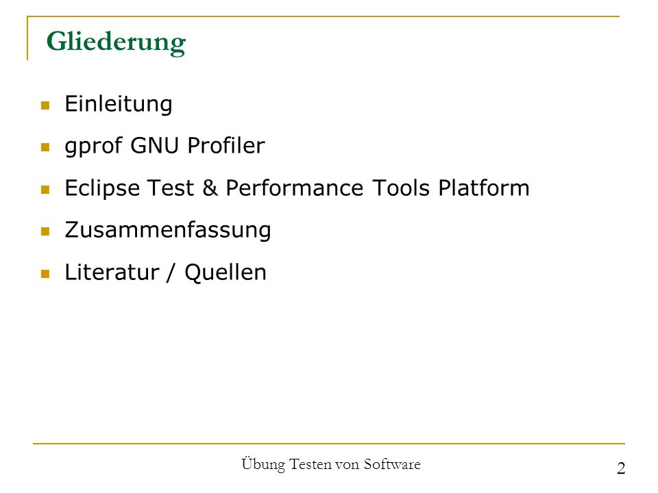 Einleitung – Profiling Zeit-, Funktionen- und Objektstatistiken Optimierungshinweise 20/80-Regel Fehlererkennung – zu viel / zu wenig Zeit Übung Testen von Software 3