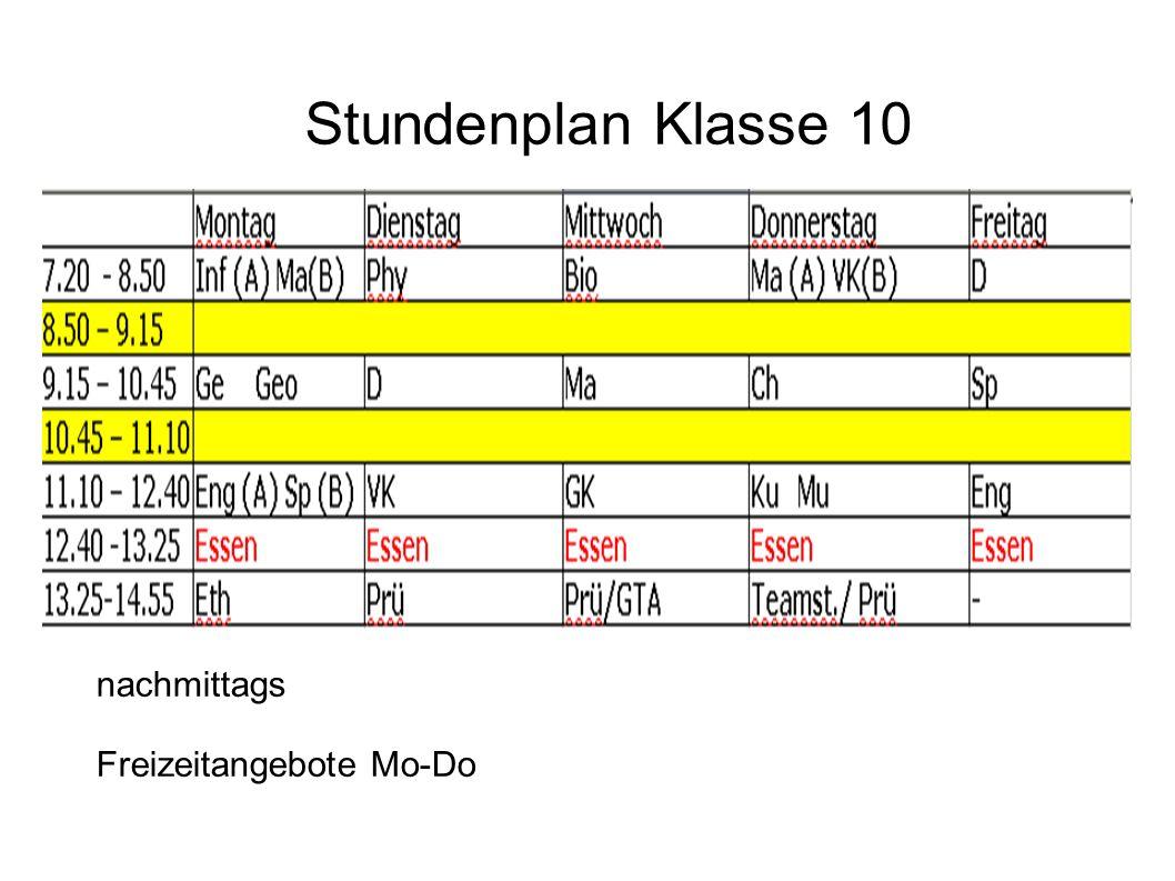 Stundenplan Klasse 10 nachmittags Freizeitangebote Mo-Do