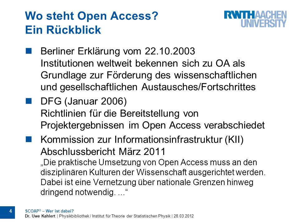 Wo steht Open Access? Ein Rückblick Berliner Erklärung vom 22.10.2003 Institutionen weltweit bekennen sich zu OA als Grundlage zur Förderung des wisse