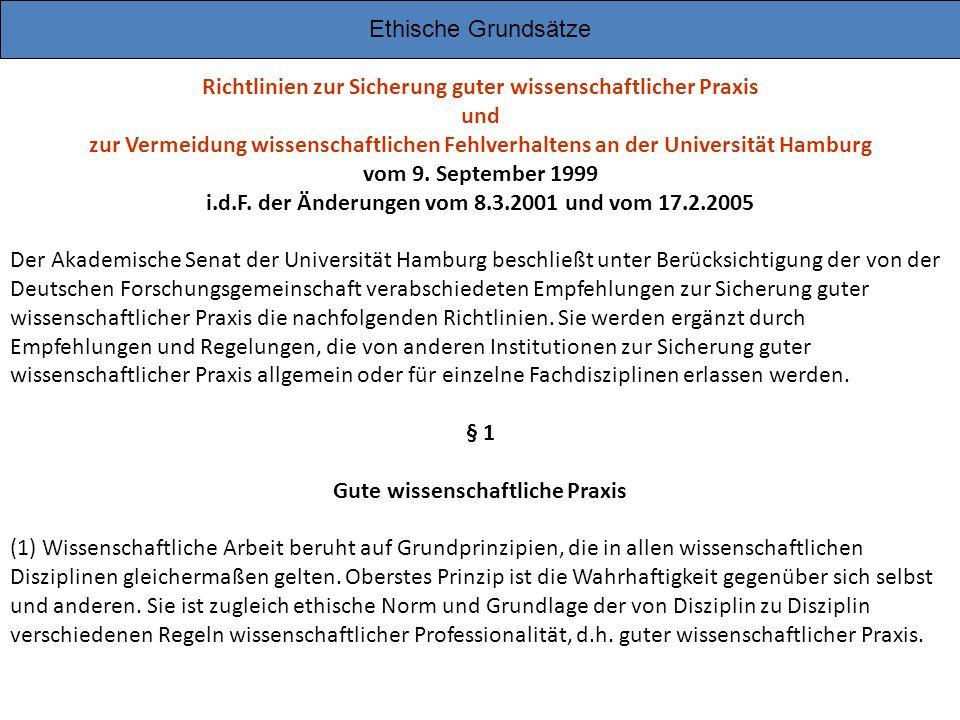 Richtlinien zur Sicherung guter wissenschaftlicher Praxis und zur Vermeidung wissenschaftlichen Fehlverhaltens an der Universität Hamburg vom 9. Septe
