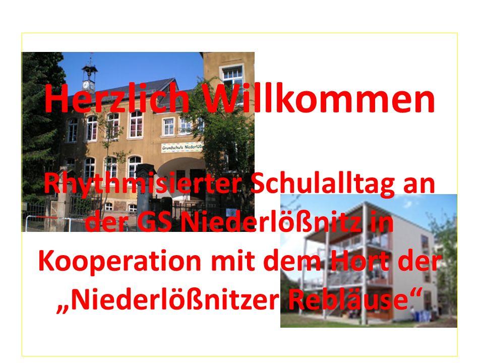 Herzlich Willkommen Rhythmisierter Schulalltag an der GS Niederlößnitz in Kooperation mit dem Hort der Niederlößnitzer Rebläuse